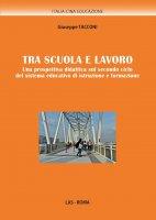 Tra scuola e lavoro - Giuseppe Tacconi