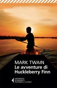 Copertina di 'Le avventure di Huckleberry Finn'