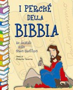 Copertina di 'I perché della Bibbia: 110 domande sulle Sacre Scritture'