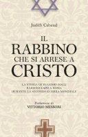 Il rabbino che si arrese a Cristo - Cabaud Judith