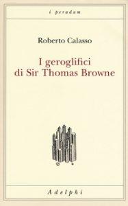 Copertina di 'I geroglifici di Sir Thomas Browne'