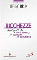 Ricchezze - Luigino Bruni