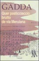 Quer pasticciaccio brutto de via Merulana - Gadda Carlo Emilio