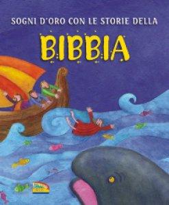 Copertina di 'Sogni d'oro con le storie della Bibbia'