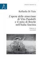 L' opera dello straccione di Vito Pandolfi e il mito di Brecht nell'Italia fascista - Di Tizio Raffaella