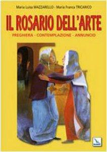 Copertina di 'Il rosario dell'arte'