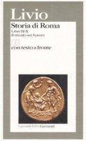 Storia di Roma. Libri 9-10. Il trionfo sui sanniti. Testo latino a fronte - Livio Tito