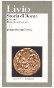 Copertina di 'Storia di Roma. Libri 9-10. Il trionfo sui sanniti. Testo latino a fronte'
