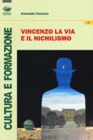 Vincenzo La Via e il nichilismo - Faraone Armando
