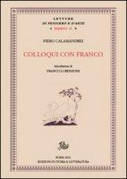 Colloqui con Franco - Calamandrei Piero