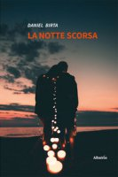 La notte scorsa - Birta Daniel