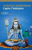 Capire l'induismo - Vasudha Narayanan