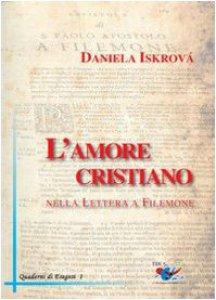 Copertina di 'L' amore cristiano nella Lettera a Filemone'