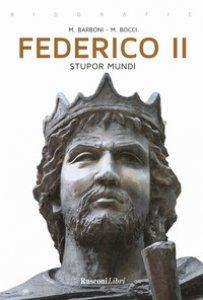 Copertina di 'Federico II. Stupor mundi'