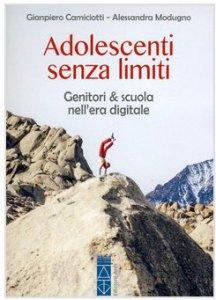 Copertina di 'Adolescenti senza limiti'