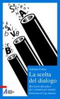 Scelta del dialogo - Fabris Adriano