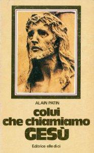 Copertina di 'Colui che chiamiamo Gesù'
