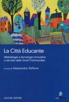 La città educante. Metodologie e tecnologie innovative a servizio delle Smart Communities