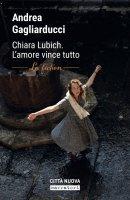 Chiara Lubich - Andrea Gagliarducci