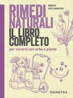 Rimedi naturali - Chiej Gamacchio Roberto