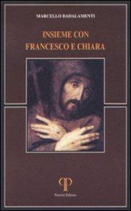 Copertina di 'Insieme con Francesco e Chiara'