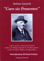 Caro zio Francesco - Stefano Zanardi