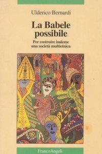Copertina di 'La Babele possibile'
