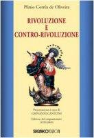 Rivoluzione e contro-rivoluzione - Corrêa de Oliveira Plinio