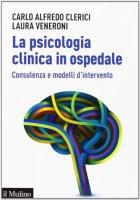 La psicologia clinica in ospedale