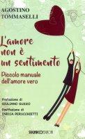 L' amore non è un sentimento - Agostino Tommaselli