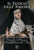 Il fuoco dell'Amore - Carmelitane (Montiglio Monferrato)