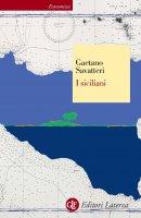 I siciliani - Gaetano Savatteri