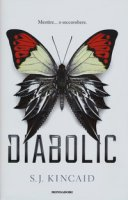 Diabolic - Kincaid S. J.