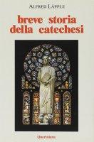 Breve storia della catechesi - Läpple Alfred