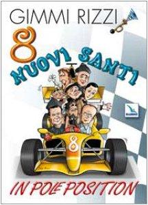 Copertina di '8 nuovi santi in pole position'