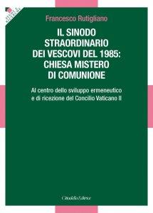 Copertina di 'Sinodo straordinario dei vescovi del 1985: chiesa mistero di comunione'