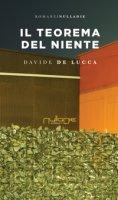 Il teorema del niente - De Lucca Davide