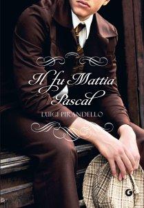 Copertina di 'Il fu Mattia Pascal'