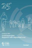 Venticinquesimo Rapporto sulle migrazioni 2019 - Fondazione Ismu