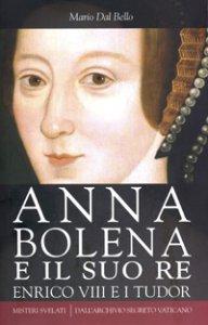 Copertina di 'Anna Bolena e il suo re'