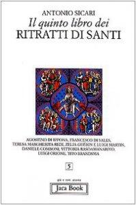 Copertina di 'Il quinto libro dei ritratti di santi'