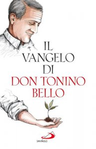 Copertina di 'Il Vangelo di don Tonino Bello'