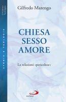 Chiesa sesso amore - Gilfredo Marengo