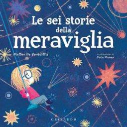 Copertina di 'Le sei storie della meraviglia'