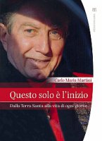 Questo solo � l'inizio - Martini Carlo Maria