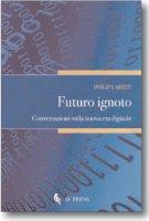 Futuro ignoto - Larrey Philip