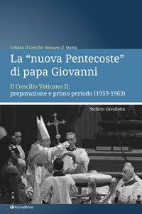 """Copertina di 'La """"nuova Pentecoste"""" di papa Giovanni'"""