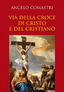Copertina di 'Via della croce di Cristo e del cristiano'