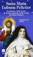 Santa Maria Eufrasia Pelletier - Taroni Massimiliano