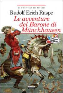 Copertina di 'Le avventure del barone di Munchhausen. Ediz. integrale. Con Segnalibro'
